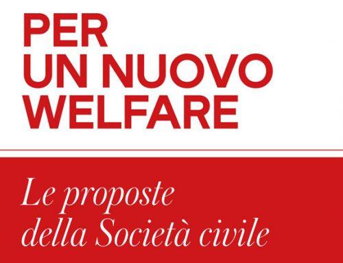 """""""Per un nuovo welfare"""", l'instant book della società civile"""